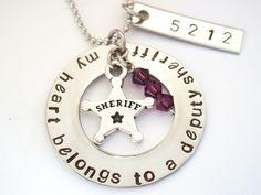 My Heart Belongs to a Deputy Sheriff. $27.00, via Etsy.