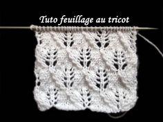TUTO POINT DE FEUILLAGE AU TRICOT FACILE  tutorial fancy knitting stitch sheet