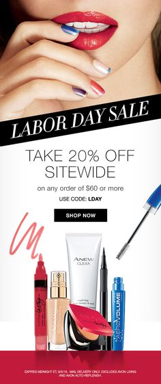 Take 20% off your $60 online Avon order through midnight 9/5/16 at youravon.com/mmcquain with code LDAY - includes free shipping!
