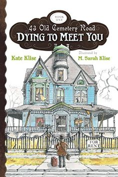 Read Stream FULL Dying to Meet You by Kate Klise in genre Fantasy books Funny Books For Kids, Books For Boys, Childrens Books, Third Grade Books, Albin Michel Jeunesse, Reluctant Readers, Old Cemeteries, Halloween Books, Happy Halloween