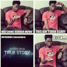Yes! Those scary true stories scare the mess out of me, more than Jason or Freddie ever could.