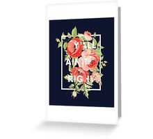 $3.40 -  Y'all Ain't Right - Floral Typography   Greeting Card   Redbubble - Available as T-Shirts & Hoodies, Men's Apparels, Stickers, iPhone Cases, Samsung Galaxy Cases, Posters, Home Decors, Tote Bags, Pouches, Prints, Cards, Leggings, Pencil Skirts, Scarves, Kids Clothes, iPad Cases, Laptop Skins, Drawstring Bags, Laptop Sleeves, and Stationeries