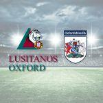 Dia Histórico:  Lusitanos Oxford Filiados na Federação Inglesa de Futebol