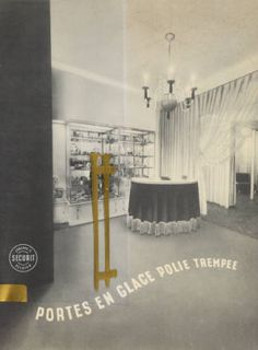 Portes en glace polie trempée.1900. Metropolitan Museum of Art (New York, N.Y.).Thomas J. Watson Library. Trade Catalogs. #glass #elegant  | Looking through glass doors.