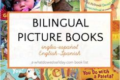 13 Bilingual Children's Books: English-Spanish