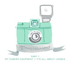 i heart photography I {my camera equipment // camera and lens basics} - * magnoliaelectric