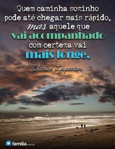 Um ser humano com maturidade... prefere andar só do que mal acompanhado.!...