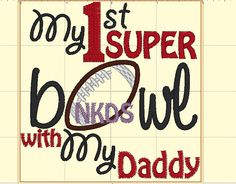 My 1st Superbowl with my daddy Leather Football Sports Name Onesie, College Football Onesie, Baby Infant Preemie Newborn 3 6 9 12 18 24mo by NYLAKELLEYdesigns on Etsy
