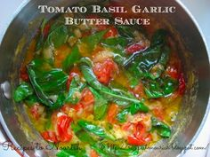 Recipes to Nourish: Tomato Basil Garlic Butter Sauce