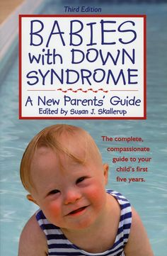Add to reading list: Babies with Down Syndrome - A New Parents' Guide 3 Rev Ed