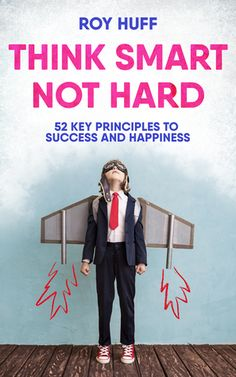 """Are you unhappy with your directionless life? Discover a roadmap for navigating your successful, fulfilling future.    """"A simple, effective plan to change your life and attain your goals."""" - Jim """"TheRookie"""" Morris, Athlete, author, teacher and inspiration for the movie, The Rookie."""