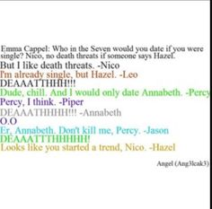 Wouldn't they just date their current bf/gf?? So Piper + Jason, Percy + Annabeth, Hazel + Frank and Leo + loneliness/Calypso???