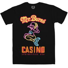 Mr Burns Casino - Inspired by The Simpsons T Shirt: As first seen in the season 5 episode Springfield (Or, How I Learned to Stop Worrying and Love Legalized Gambling), this brand new The Simpsons t shirt features 8Ball's take on Mr Burns' Casino's merman sign. This is a new t shirt inspired by the Simpsons, not an official product.