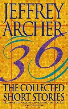 Free Download The Collected Short Stories by Jeffrey Archer for free!