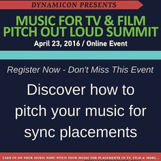Pitch Out Loud Online Summit April 23 2016  What to Expect - We're bringing together some of the finest music licensing experts to spend the day talking all things music licensing in order to help you the music creator get your music placed in television films games & digital media.  What You'll Learn:  The Styles of Music Getting Licensed In 2016 Building Your Network in the Sync Community How to Pitch Your Music for Placements If and How Your Music Measures Up The Money In and the Future…