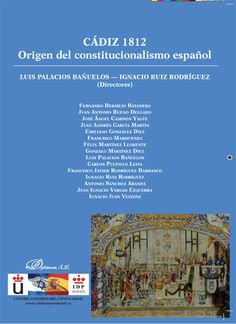Cádiz 1812 : origen del constitucionalismo español. Dykinson, D.L. 2013.