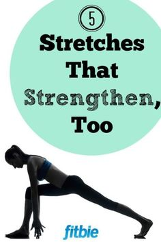 """Tap into all the better-body benefits stretching has to offer with these """"double-duty"""" stretches.   Fitbie.com"""