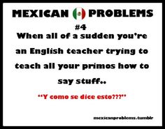 my entire trip to Mexico lol Mexican Funny Memes, Mexican Quotes, Mexican Humor, Mexican Problems, Haha So True, Clean Memes, Mexican American, Spanish Memes, Mexicans