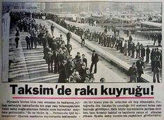 Taksim'de rakı kuyruğu, 1970'Ler..