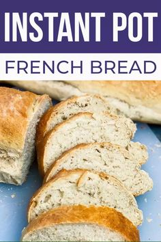 The flavor and texture of this Instant Pot Bread is so perfect, you'll wonder where this simple, quick bread recipe has been your whole life! Sandwich Bread Recipes, Yeast Bread Recipes, Quick Bread Recipes, Easy Bread, Oven Recipes, French Bread Recipe Quick, Rustic French Bread Recipe, French Bread Recipes, Cooking