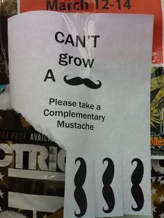 Please take a Complimentary Mustache