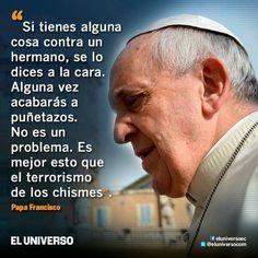 Que hombre mas sabio!! No quererle a este Papa Francisco tiene que ser una cosa muy difícil!!