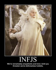 I dont remember much of lord of the rings, but this description of an INFJ personality was rather funny :P
