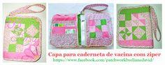 Porta caderneta de vacina com zíper. Patchwork e bordado. Artesã: Eliane David. Curitiba-Paraná.
