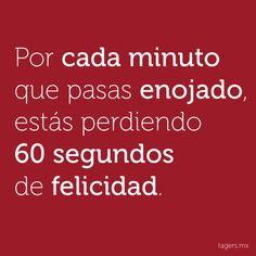 No te enojes! #quotes #frases #behappy #happiness #pinspiration