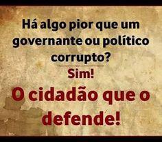 RS Notícias: Há algo pior que um governante ou político corrupt...
