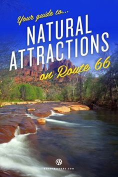 This guide gives you a nice sampling of sweet scenic natural roadside attractions to visit while you explore Route 66.