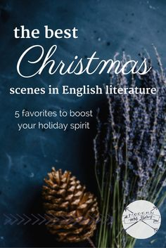 These best Christmas scenes in English literature are sure to get you in the holiday spirit.