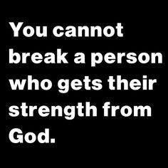 Stay focused- stay strong- removing emotion numbing barriers can make you have to come face to face with a lot of vulnerability. remember God is stronger! Prayer Quotes, Bible Verses Quotes, Faith Quotes, True Quotes, Great Quotes, Motivational Quotes, Inspirational Quotes, Scriptures, Religious Quotes