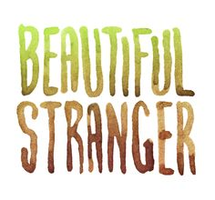 It starts Stranger Quotes, Beautiful, Daily Inspiration, Madonna, Jokes, Music, Design, Art, Musica