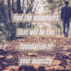 Find the volunteers that will be the foundation of your ministry.  __ These volunteers have a huge heart and get the big picture! They understand that its not about them or us but the next generation! They are your world changers! __ To read the full post and for more kingdom building church growing people leading tips check out http://ift.tt/1QGcENM Link in bio! __ #everythingchurch #leadership #pastors #church #ministry #podcast #itunes #churchleadership #churchstaff #leadpastors…