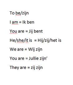 verbs/to be werkwoorden/zijn Dutch Phrases, Dutch Words, Dutch Language, Language Study, Learn Dutch, Learn English, Dutch Netherlands, Going Dutch, World Languages