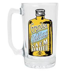 Caneco de chopp divertido para você e seus amigos brindarem as Grandes Idéias.    http://www.lampstore.com.br/product/532008/caneco-liso-grandes-ideias