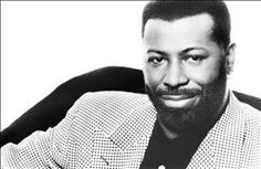 Teddy Pendergrass - .sadly missed.