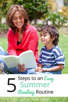 5 Steps to an Easy Summer Reading Routine for positive parenting of your young school-aged child.