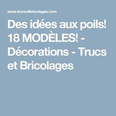 Des idées aux poils! 18 MODÈLES! - Décorations - Trucs et Bricolages