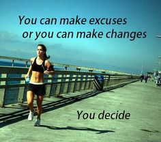 You Can Make Excuses