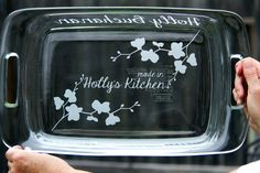 9x13 Sand-Blasted, etched, Personalized Pyrex Casserole Dish with LID. $30.00, via Etsy.