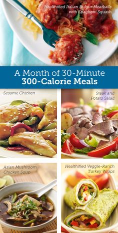 An entire month of dinner ideas  30 days. 30 minutes. 300 calories.