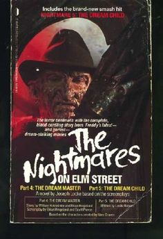"""The Nightmares on Elm Street: A Novel  (Contains """"Part 4: The Dream Master"""" and """"Part 5: The Dream Child"""") by Joseph Locke http://www.amazon.com/dp/0312917643/ref=cm_sw_r_pi_dp_Mgt7tb1GWREXN"""