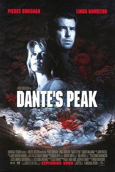 Dante's Peak--my guilty pleasure. I love disaster movies