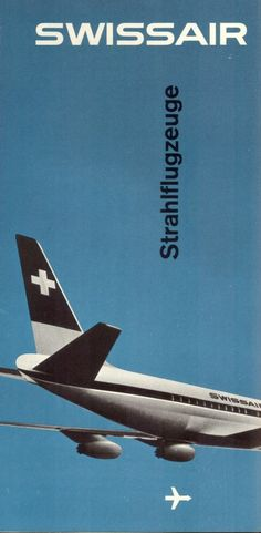 """I think the non-gradient field of color with either a monotone or duotone photo or illustration seems to be a """"look"""" of this era. Especially with the kind of distressed B&W photo like of this swissair jet. Strong font choices, yet fairly open design."""