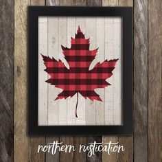 Items similar to Canadian Maple Leaf Print - Lumberjack Flannel - Canada Buffalo Plaid Poster - Canadiana - Made in Canada Canadian Sellers Hipster Rustic on Etsy Wood Projects, Projects To Try, Wood Crafts, Diy Crafts, Holiday Crafts, Canadian Maple Leaf, Photos Booth, Canada Day, Bay Canada