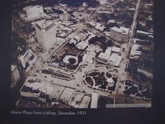 Pic of Alamo Plaza taken from a blimp, 1931