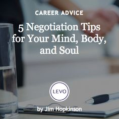 #Ask4More | Negotiation | 5 Negotiation Tips for Your Mind, Body, and Soul #careers