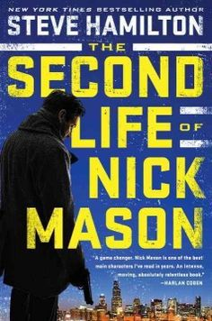 Second life of Nick Mason - Peabody South Branch
